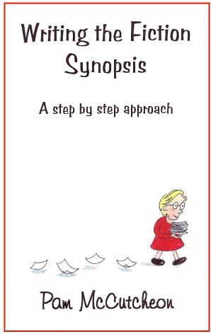 Image for Writing the Fiction Synopsis - A Step by Step  Approach